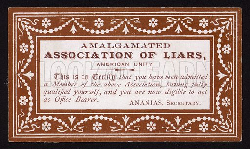 Cerificate of membership of the Amalgamated Society of Liars. Humorous postcard, late 19th or early 20th Century.
