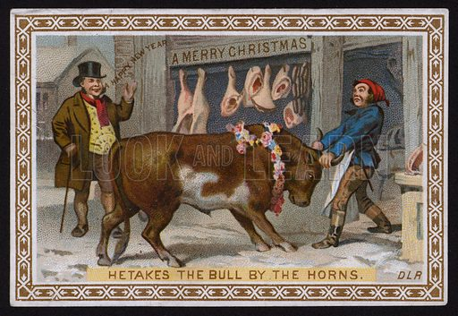 He takes the bull by the horns, Christmas greetings card.