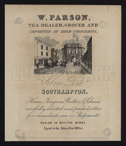 Advertisement for W Parson, tea dealer, grocer and importer of Irish provisions, Southampton, Hampshire.