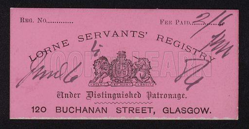 Ticket for Lorne Servants' Registry, 120 Buchanan Street, Glasgow, Scotland.
