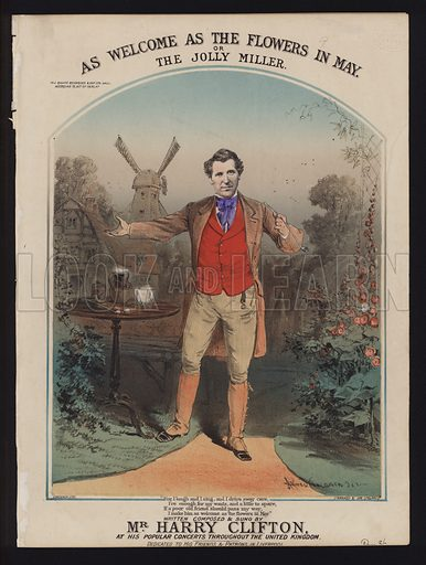 As Welcome as the Flowers in May, or The Jolly Miller, composed and sung by Harry Clifton, Victorian sheet music cover.
