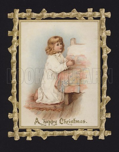 Little girl saying her prayers beside her bed, Christmas greetings card, late 19th or early 20th Century.