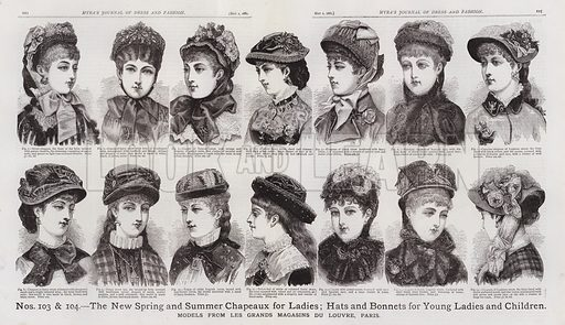 The New Spring and Summer Chapeaux for Ladies; Hats and Bonnets for Young Ladies and Children. Illustration for Myra's Journal of Dress and Fashion, 1 May 1881.