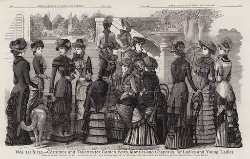 Costumes and Toilettes for Garden Fetes, Mantles and Chapeaux, for Ladies and Young Ladies. Illustration for Myra's Journal of Dress and Fashion, 1 July 1881.