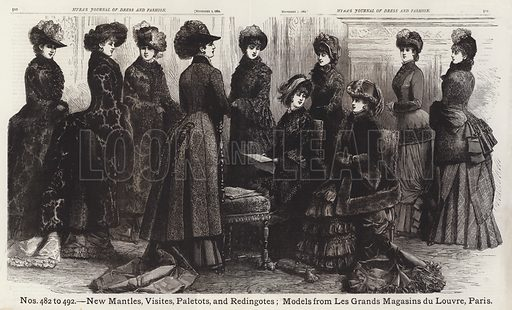 New Mantles, Visites, Paletots, and Redingotes; Models from Les Grands Magasins du Louvre, Paris. Illustration for Myra's Journal of Dress and Fashion, 1 November 1882.