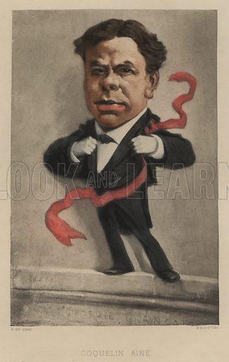 Benoit-Constant Coquelin (1841–1909), French actor. Illustration from Vingt Portraits Contemporiens par Andre Gill (M Magnier et Cie, Paris, 1886).