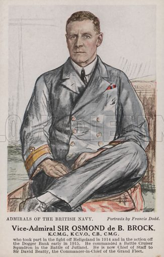 Vice-Admiral Sir Osmond de B Brock. One of a series of portraits of admirals of the British Navy.