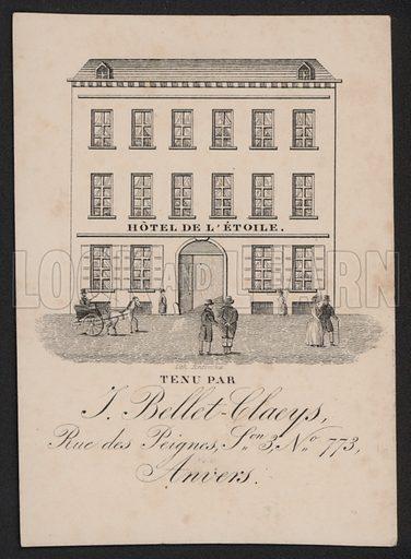 Hotel De L'Etoile, J Bellet-Claeys, Anvers.