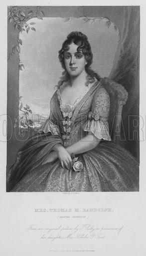Mrs Thomas M Randolph, Martha Jefferson.