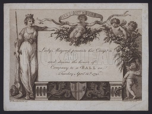Invitation from the Lady Mayoress of London to a ball at the Mansion House, 12 April 1791, during the mayoralty of the famous print seller John Boydell.
