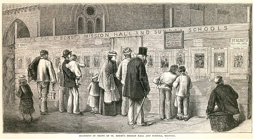 Hoarding in front of St Benet's Mission Hall and Schools, Stepney. From The British Workman, December 1877.