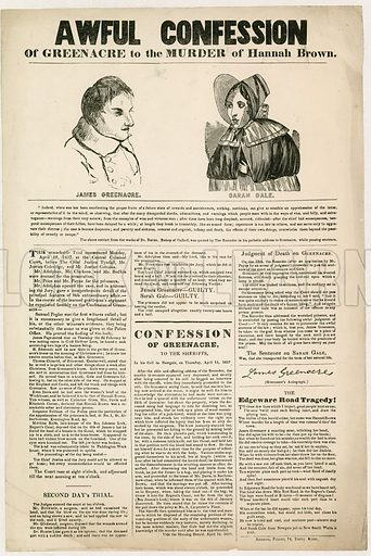 Awful Confession of Greenacre to the murder of Hannah Brown.