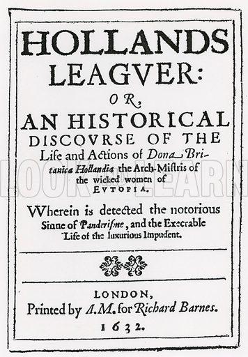 Hollands Leaguer, 1632.