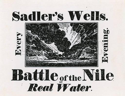 Sadler's Well. Battle of the Nile on Real Water. Every Evening.