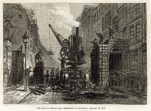 Temple Bar, London. Demolition, 12 January 1878.