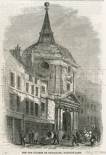 The Old College of Physicians in Warwick Lane. From the Illustrated Times, 5 May 1866.