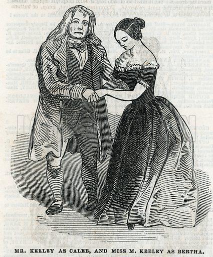 Mr Keeley as Caleb and Miss M Keeley as Bertha.