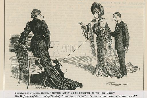 Mother, allow me to introduce to you - my wife.  From Punch  8 November 1905.