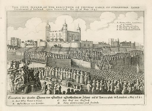Execution of Thomas Earl of Strafford on 12 May 1641.