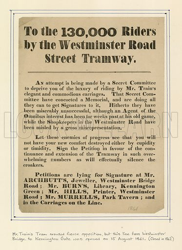 To the 130,000 riders by the Westminster Road Street Tramway.