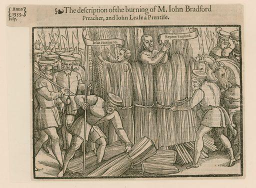 Martyrs burned at Smithfield.