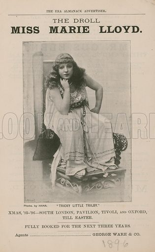 The Droll Miss Marie Lloyd, from Tricky Little Trilby perfomed 1895-96; photograph.