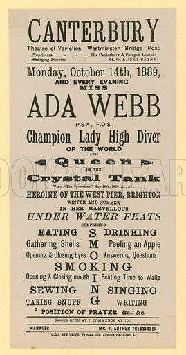 Advert for Canterbury Theatre of Varieties, Westminster Bridge Road, London featuring Ada Webb, Champion Lady High Diver of the World, Queen of the Crystal Tank, Heroine of the West Pier, Brighton, in her Marvellous Under Water Feats.