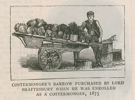 Costermonger's barrow purchased by Lord Shaftesbury when he was enrolled as a costermonger, 1875; from The Graphic, 10 October 1885.