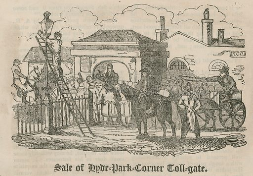 Sale of of toll gate (Hyde Park Turnpike), Hyde Park Corner, London; from Hone's Every-Day Book, circa 1826.