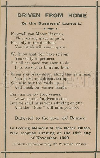 Driven from Home (Or the Busmens' Lament), In Loving Memory fo the Motor Buses who stopped running on the 14th day of November, 1909. Written and composed by the Portslade Cabmen.
