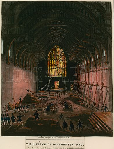 The interior of Westminster Hall as it appeared when the Parliament Houses were destroyed by fire, 16 October 1834; published 30 October 1834.