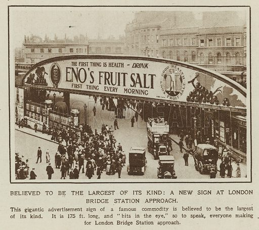 Believed to be the largest of its kind: a new sign at London Bridge Station approach. Published in the Illustrated London News, 24 July 1920.