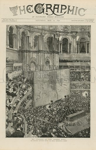 Cover of The Graphic (published on 10 May 1890), with an illustration depicting Mr Stanley at the Albert Hall, the explorer lecturing before the Royal Geographic Society.