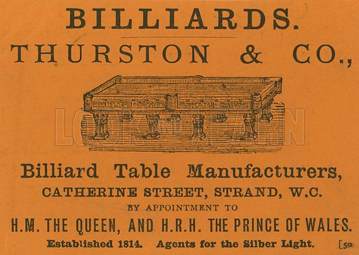 Advertisement for Thurston & Co, billiard table manufacturers, Catherine Street, Strand, London. Published in 1873.