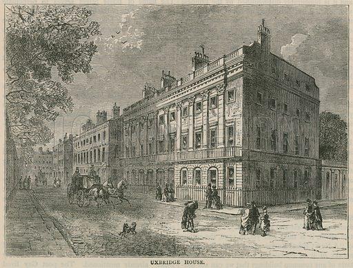 Uxbridge House, London.