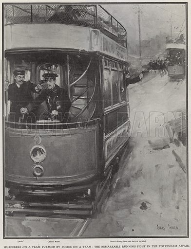 Murderers on a tram pursued by police on a tram - the remarkable running fight in the Tottenham affair; from The Illustrated London News, 30 January 1909.
