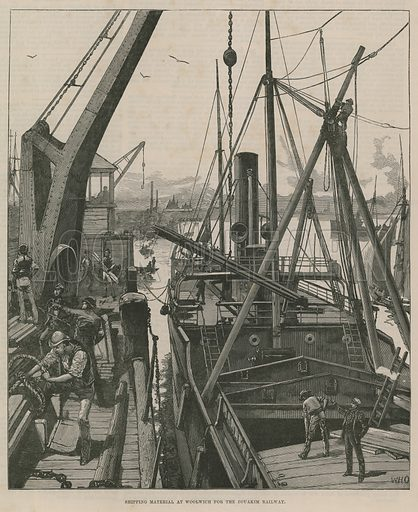 Shipping material at Woolwich for the Souakim Railway; from The Illustrated London News, 12 July 1884.