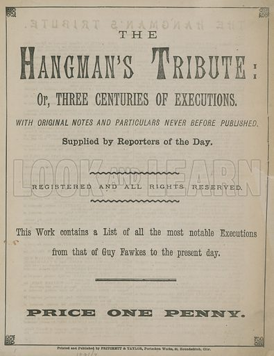 The Hangman's Tribute, or, Three Centuries of Executions; dated 1891-92.