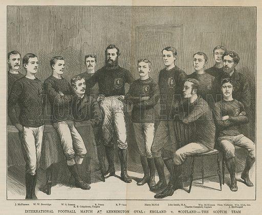 International football match at Kennington Oval; England versus Scotland, the Scotch team; from The Graphic, 12 April 1879.