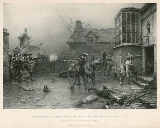 Gunpowder Plot; The conspirators' last stand at Holbeach House, 7 November 1605.