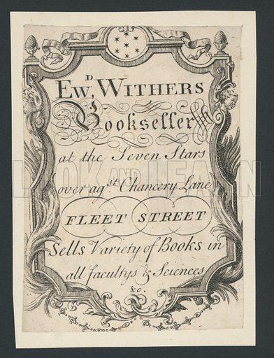 Edward Withers, Bookseller, Chancery Lane, Fleet Street, trade card.