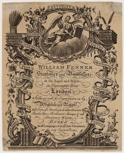 Stationer and Bookseller, William Fenner, trade card. Date, c 1760.