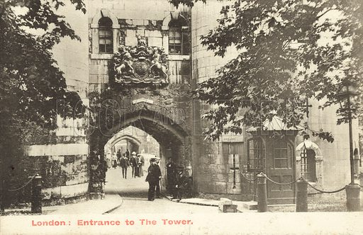 London, Entrance, The Tower of London. Postcard, early 20th century.