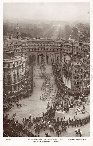 Coronation Procession, 1911, The New Admiralty Arch. Postcard, early 20th century.