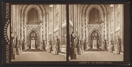 London, St Stephen's Hall. Stereographic photograph, very early 20th century.