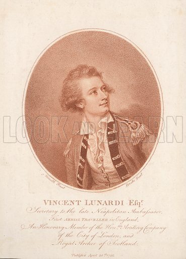 Vincenzo Lunardi, Italian balloonist, who made a hydrogen balloon flight from the Artillery Ground, London, in 1784.