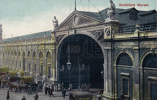 Smithfield Market, London. Postcard, early 20th century.