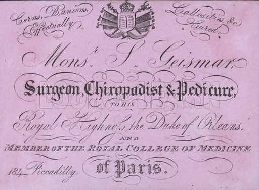Advertisement for the services of Monsieur Geismar, surgeon, chiropodist and pedicure to the Duke of Orleans.