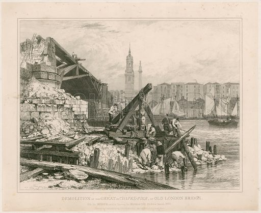 Demolition of part of Old London Bridge.  March 1832.