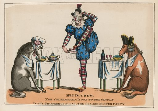 Mr John Ducrow, the celebrated clown to the circle in the grotesque scene, the tea and supper party.